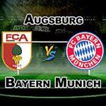 Prediksi Augsburg Vs Bayern Munchen